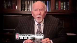 A Message From Harvey Morris. Your Personal Injury Law Firm in Alabama Morris, King & Hodge
