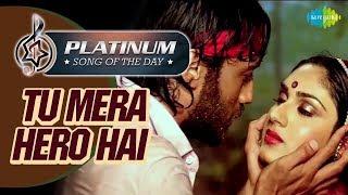 Platinum song of the day तू मेरा हीरो है Tu Mera Hero Hai 20th Aug Anuradha Paudwal Manhar