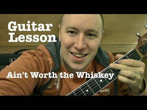 Ain't Worth the Whiskey ★ Guitar Lesson ★ Standard Chord Version ★ Cole Swindell