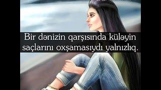 Yazili Ayriliq Sekilleri #2  (Lil''Orxan Ft NaQa-Sevir Axi)