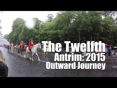 The Twelfth | Antrim 2015 | Outward Journey