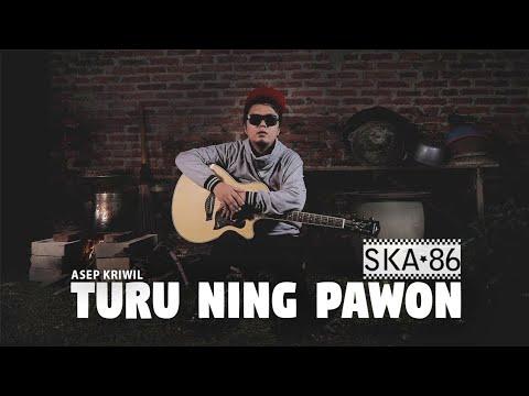 SKA 86 - TURU NING PAWON (Reggae SKA VERSION)