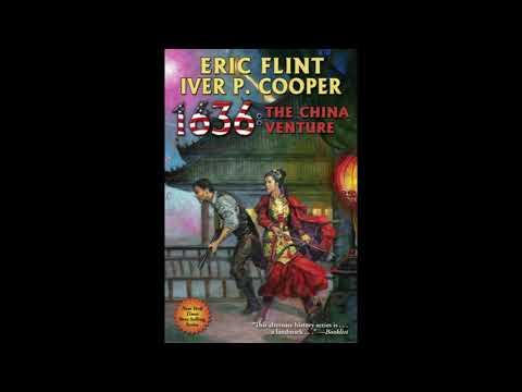 BFRH: Eric Flint & Iver P. Cooper On 1636: The China Venture