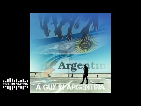 Guy Mantzur - A Guy In Argentina - May 2015 mix