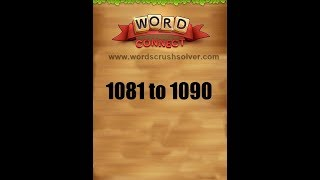 Word Connect Level 1081 1082 1083 1084 1085 1086 1087 1088 1089 1090