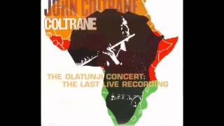 John Coltrane - My Favorite Things (The Olatunji Concert: The Last Live Recording)