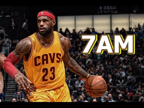 LeBron James MIX - 7AM