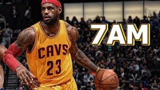 Download LeBron James MIX - 7AM MP3 song and Music Video