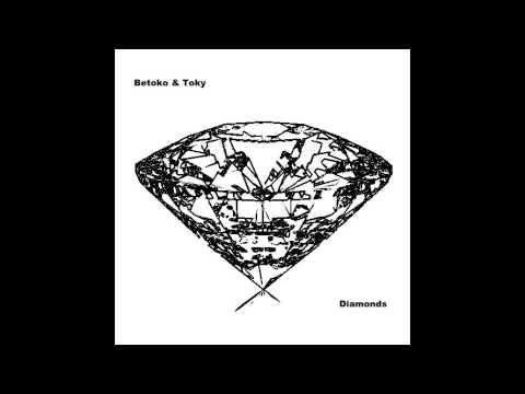 Betoko \u0026 Toky - Diamonds (Unreleased) FREE DOWNLOAD