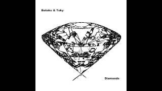 Betoko & Toky - Diamonds (Unreleased) FREE DOWNLOAD