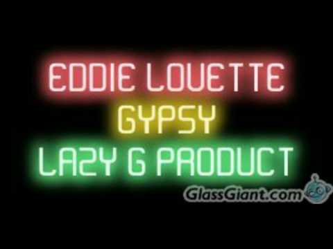 Eddie lovette Gypsy