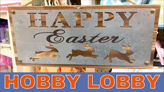 Hobby Lobby EASTER Decor Shop with ME!