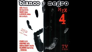 Blanco y Negro Mix Vol. 4 - CD2 (1997)