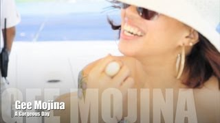 Gee Mojina - A Gorgeous Day