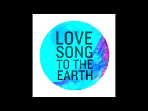 Love Song To The Earth feat Leona Lewis (Snippet)