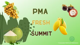Thailand Premium Produce #PMAFreshSummit 2020