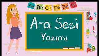 1. Sınıf - A Sesi Öğretimi ve Yazımı