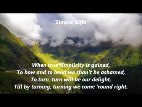 Simple Gifts words lyrics best top popular favorite trending religious sing along song songs