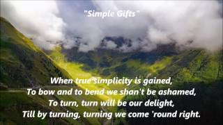 Video Simple Gifts words lyrics best top popular favorite trending religious sing along song songs download MP3, 3GP, MP4, WEBM, AVI, FLV September 2018