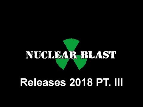 NUCLEAR BLAST  - Releases 2018 PT. 3