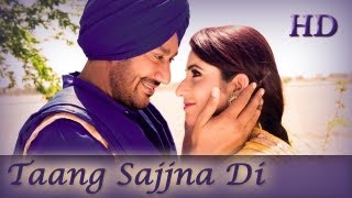 Taang Sajjna Di (Taang Sajna Di) - Latest Punjabi Love Song 2013 - from movie HAANI | Harbhajan Mann