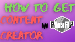 How to get Content Creator in BloxRP!