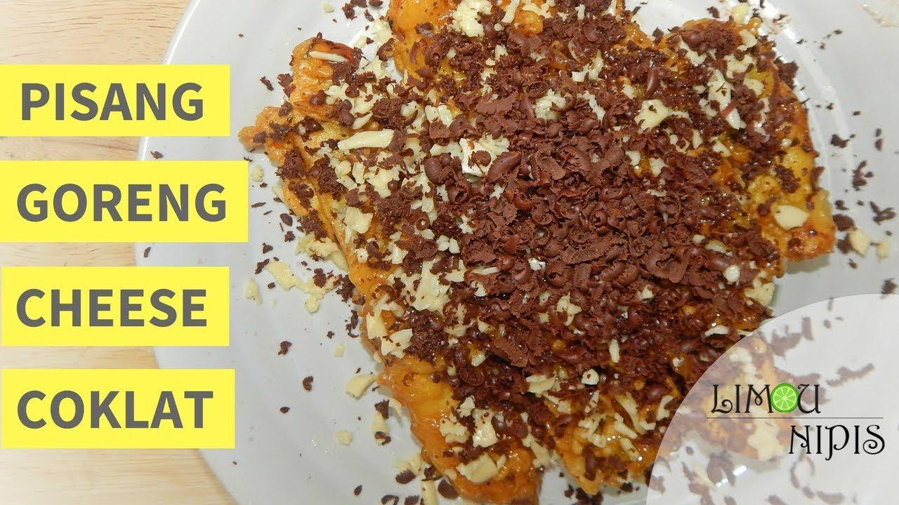 PISANG GORENG CHEESE COKLAT - YouTube