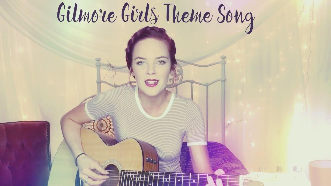Gilmore Girls theme song - \