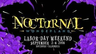 Nocturnal Wonderland 2016 Official Trailer