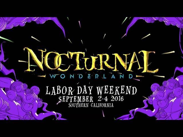 Nocturnal Wonderland 2016 Official Trailer