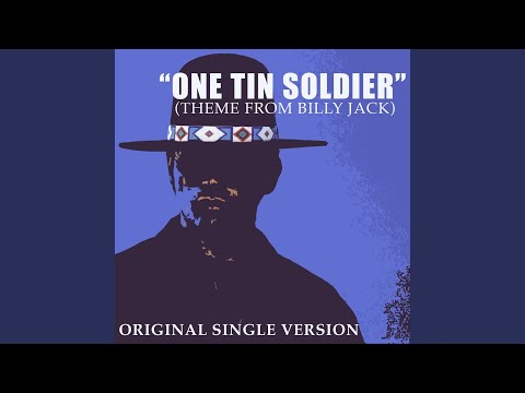 One Tin Soldier (Theme from Billy Jack)