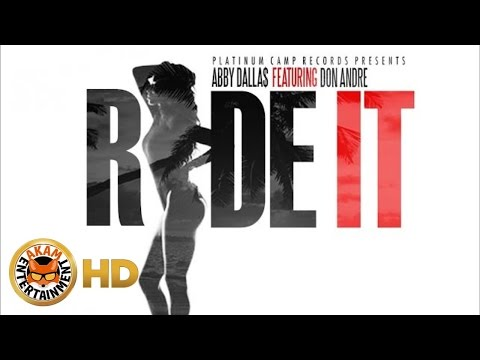 Abby Dallas Ft. Don Andre - Ride it - October 2016