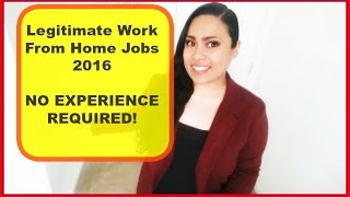 Work at home Jobs [Legitimate work from home 2017] No Experience Necessary!