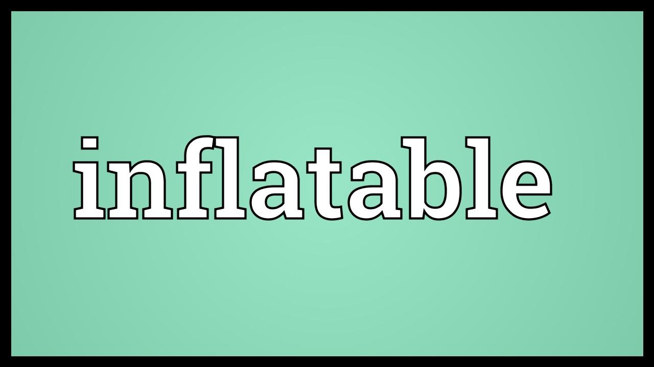 What Is The Meaning Of Inflatable In Hindi