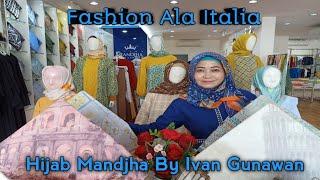 Fashion Ala Italia by Hijab Mandjha Ivan Gunawan