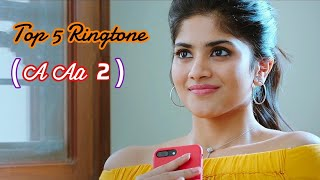 All Lovely Ringtone Of A Aa 2(Chal Mohan Ranga) || A Aa 2 Lovely Ringtone || A Aa 2 Lovely Bgm