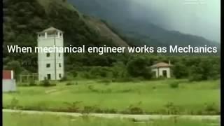 When Mechanical Engineers Works as Mechanic(s)