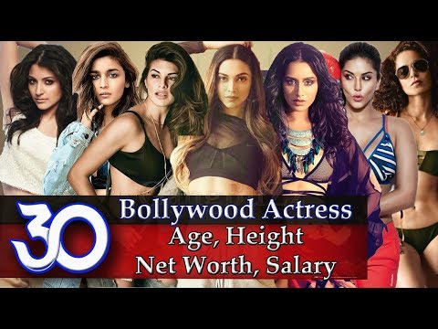 Bollywood Actress - 30 Best Bollywood Actresses Age | Height | Net Worth | Income Per Film