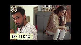 Gambar cover Khudgarz Episode 11 & 12 - 23rd Jan 2018 - Aamina Sheikh Syed Jibran & Sami Khan