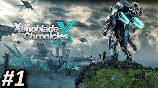 XENOBLADE CHRONICLES X (WiiU) - Episodio 1: Un nuevo hogar || Gameplay / Let´s Play en Español