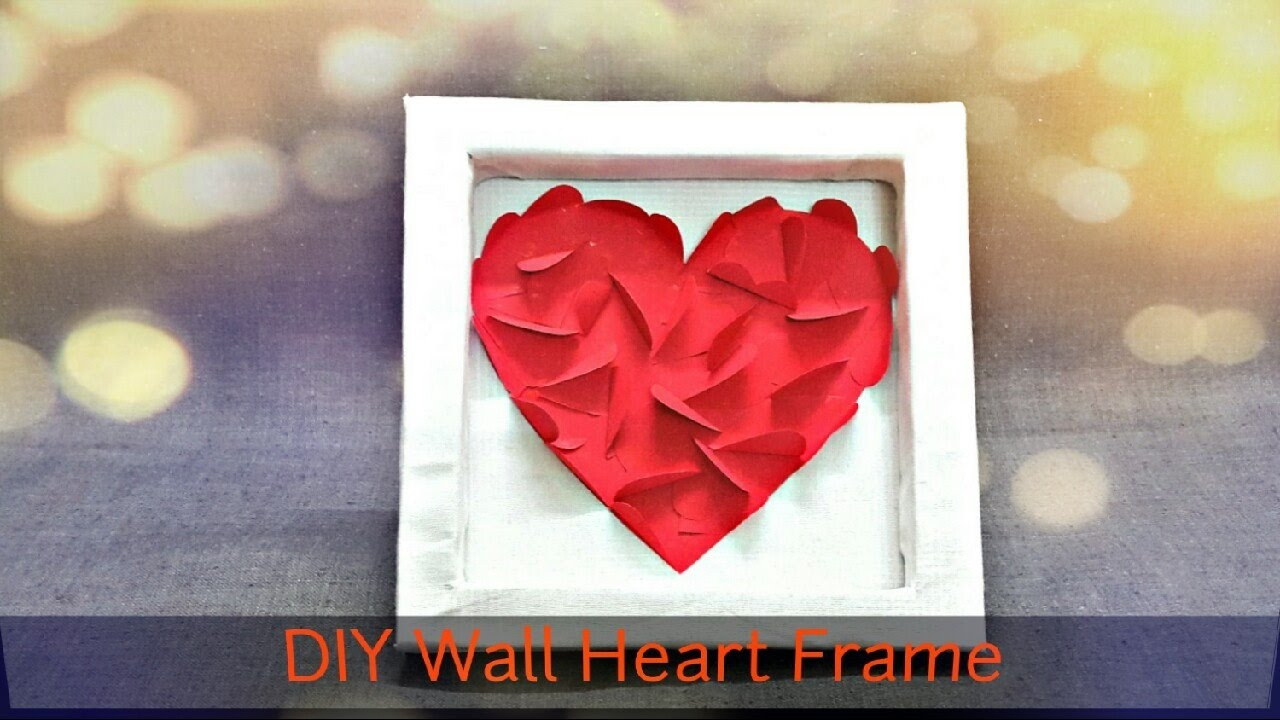 Diy Wall Heart Frame Room Decor Last Minute Cute Valentines Day