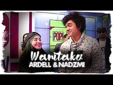 Wanitaku (LIVE) - Nadzmi Adhwa & Ardell Aryana @ Pop! TV (07.12.2018)