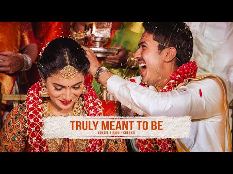 TRULY MEANT TO BE - Vamsee & Ragu Trailer