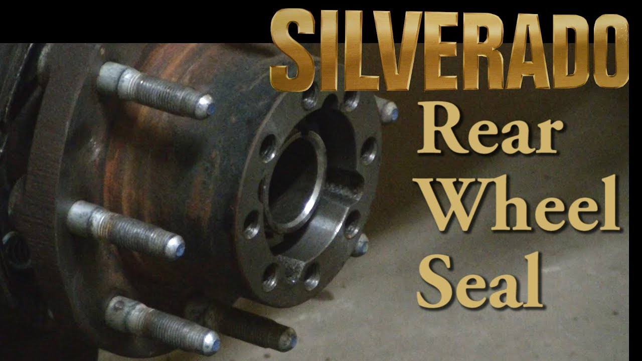 Silverado 2500HD 10 5 11 5 Floating Rear Axle Wheel Seal Replacement