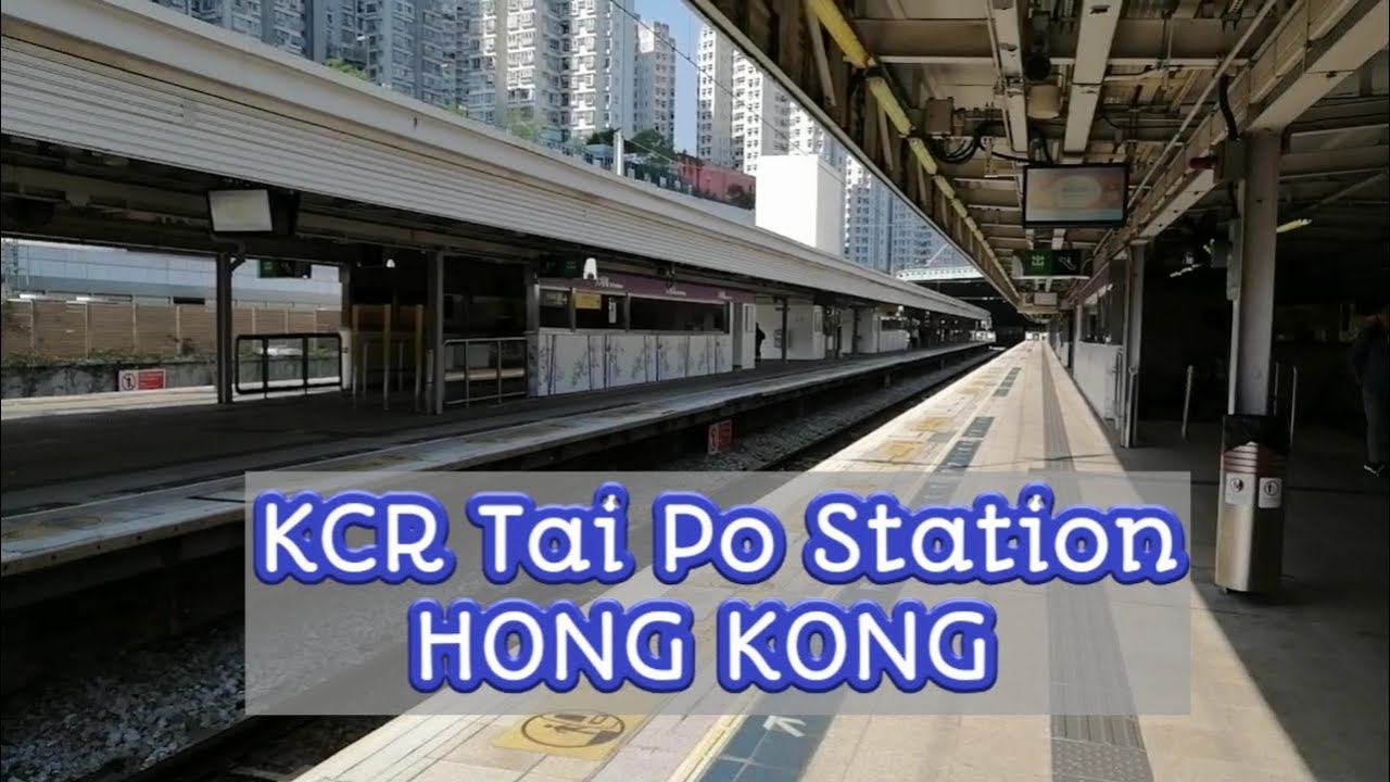 Kcr tai po market Hong Kong - YouTube