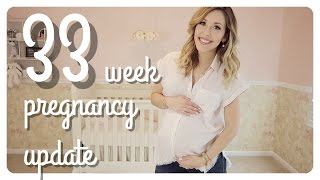 33 week pregnancy update