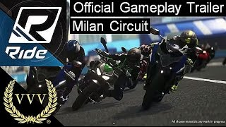 Ride - Milan Gameplay Official Trailer