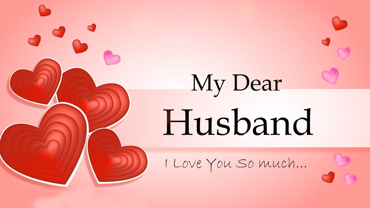 My Dear Husband I Love You Love Message For Husband Whatsapp