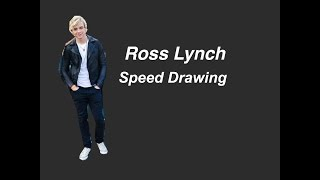 Ross Lynch Speed Drawing