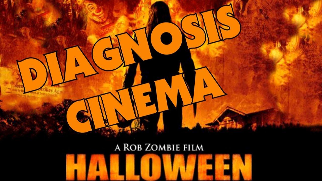 rob zombie's halloween (2007) review | diagnosis cinema - youtube